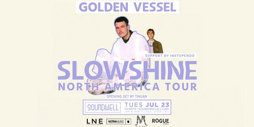 Golden Vessel's SLOWSHINE TOUR