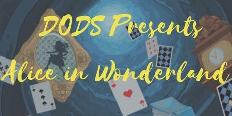 DODS Production of Alice in Wonderland Saturday tickets