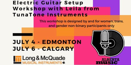 Download YEG: Electric Guitar Setup Workshop w/ Leila from TunaTone tickets