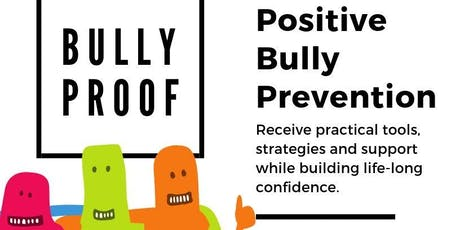 Bully Proof Workshop (Middle School Students) tickets