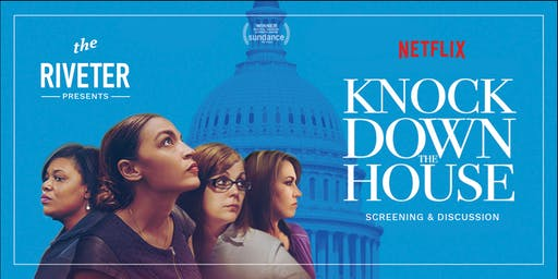 KNOCK DOWN THE HOUSE: Screening + Panel Discussion