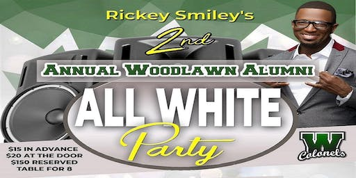 WHS Rickey Smiley 2nd Annual ALL WHITE PARTY