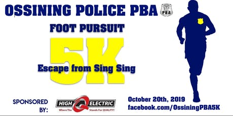 Ossining PBA  Foot Pursuit 5K: Escape from Sing Sing tickets