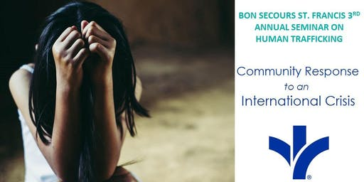 Bon Secours St Francis 3rd Annual Seminar on Human Trafficking