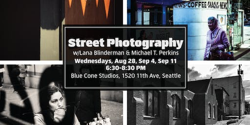 Street Photography with Lana Blinderman & Michael T. Perkins