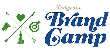 Ladyjane's Brand Camp tickets