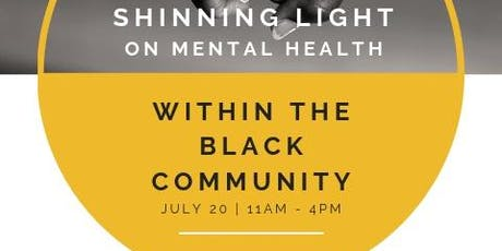 Shining Light on Mental Health Within The Black Community tickets