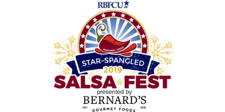 RBFCU Star-Spangled Salsa Fest presented by Bernard's Gourmet Foods tickets