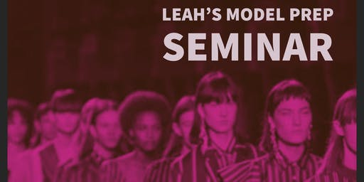 Leah's Model Prep Seminar