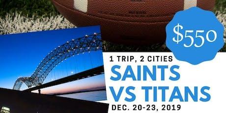 Take No Prisoners: Saints vs Titans Bus Trip tickets