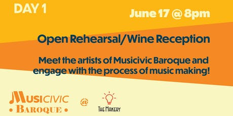 Open Rehearsal Musicivic Baroque @TheMakery! tickets