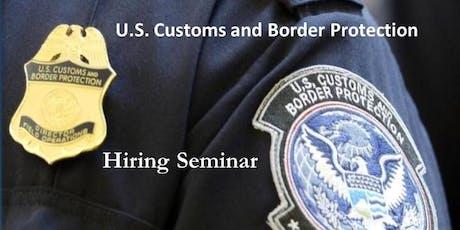 "U.S. Customs and Border Protection - ""Educational Hiring Seminar"" tickets"
