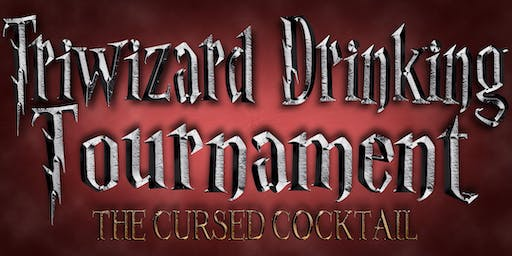 Triwizard Drinking Tournament 2019