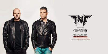 TNT aka Technoboy & Tuneboy tickets