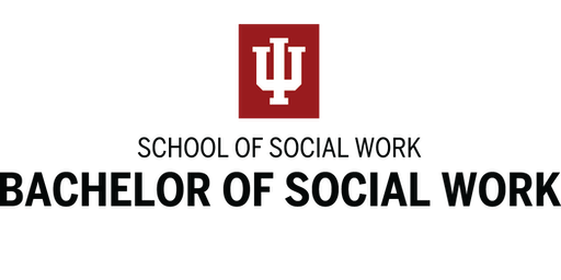 Indiana University Fort Wayne - Bachelor of Social Work (BSW) Information Session