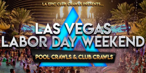 2019 Labor Day Weekend Las Vegas Pool Crawl