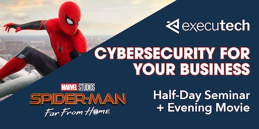 Cybersecurity For Your Business Seminar