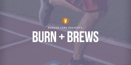 Bunker Labs MPLS Presents Burn & Brews tickets