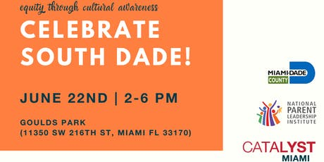 Celebrate South Dade! tickets