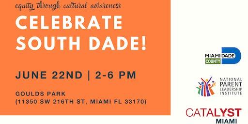 Celebrate South Dade!