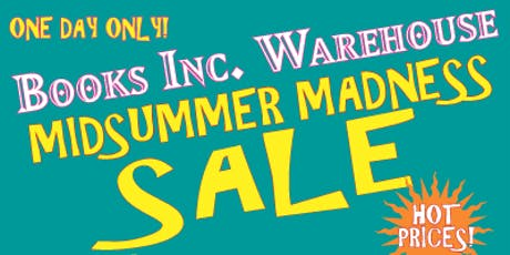 Mid-Summer Warehouse Sale Extravaganza at Books Inc. HQ! tickets