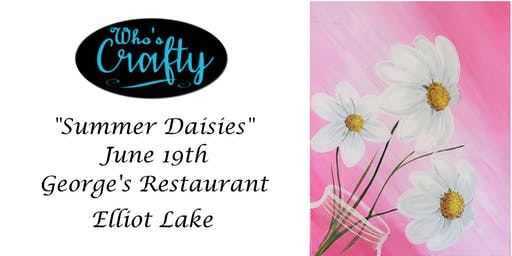 Who's Crafty - Summer Daisies - George's Elliot Lake