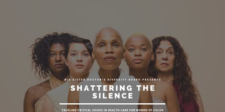Shattering the Silence: Critical Issues in Healthcare for Women of Color  tickets
