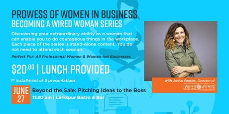Beyond the Sale: Pitching Ideas to the Boss tickets