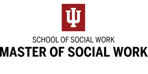 Indiana University Fort Wayne - Master of Social Work(MSW) Information Session