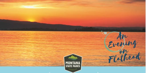 An Evening on Flathead Lake for Montana State Parks