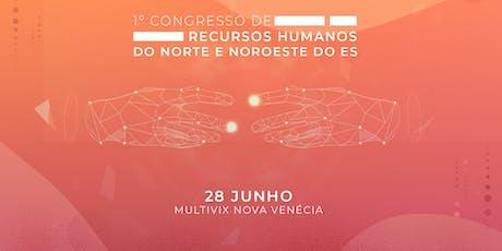 1º Congresso de Recursos Humanos do Norte e Noroeste do ES ingressos