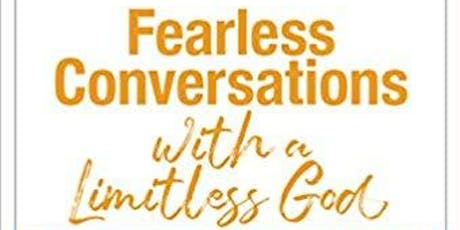 Fearless Conversations with a Limitless God Seminar  tickets