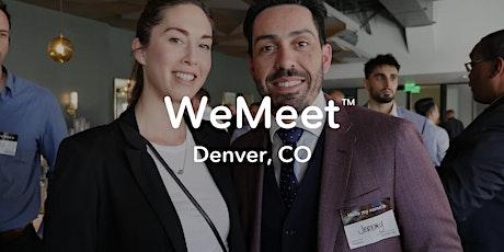 WeMeet Denver Networking & Social Mixer tickets