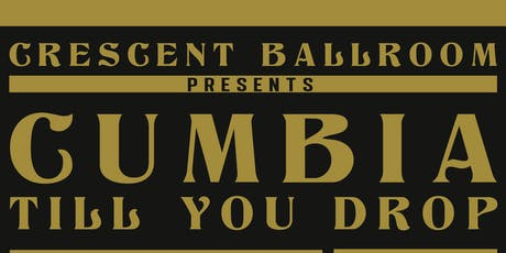 LAS CALAKAS: Cumbia Till You Drop Vol.3 tickets