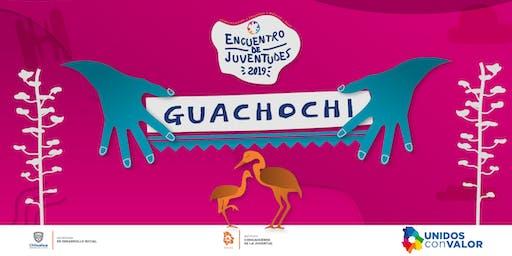 ENCUENTRO DE JUVENTUDES 2019 GUACHOCHI