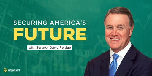 Securing America's Future with Senator David Perdue