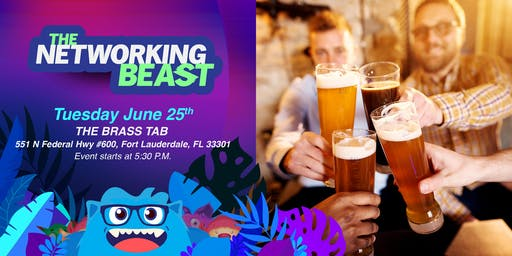 The Networking Beast - Come & Network With Us (Brass Tap) Ft. Lauderdale