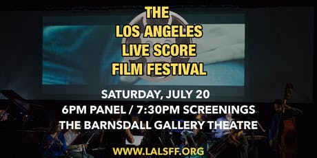 Los Angeles Live Score Film Festival 2019 tickets