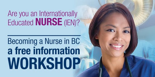 Becoming a Nurse in BC (Free Information Workshop): July 23 at Surrey City Hall