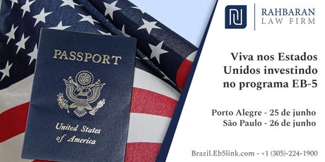 Viva nos Estados Unidos investindo no programa EB-5 - São Paulo ingressos