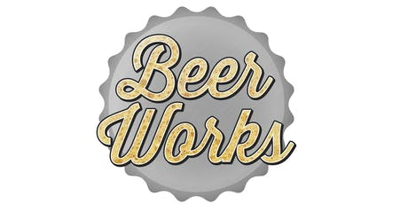 BeerWorks Craft Beer Tasting 2019 tickets