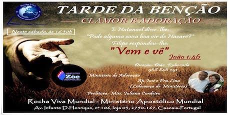 Tarde da Benção - Rocha Viva Cascais bilhetes