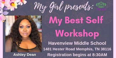 My Girl presents: My Best Self Workshop