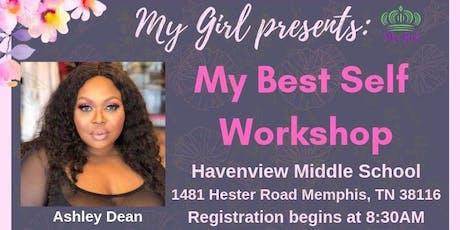 My Girl presents: My Best Self Workshop tickets