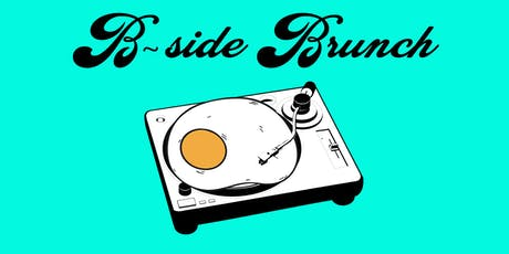 B-Side Brunch tickets