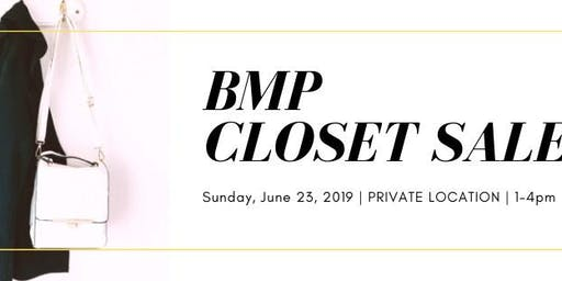 BMP Closet Sale
