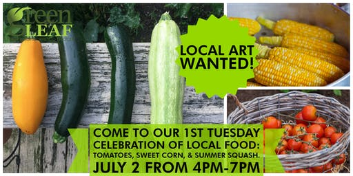 1st Tuesday Celebration of Local Food: Tomatoes, Sweet Corn & Summer Squash