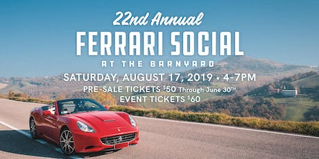 22nd Annual Ferrari Social at the Barnyard tickets