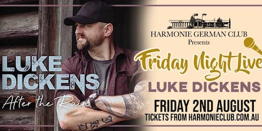 Friday Night Live Presents Luke Dickens