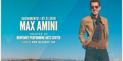 Max Amini Live in Sacramento